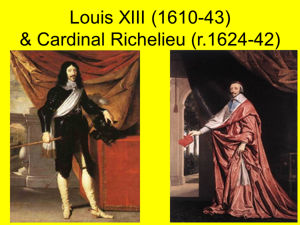 louis the 8th 1610 to 1643 and cardinal richelieu 1624 to 1642